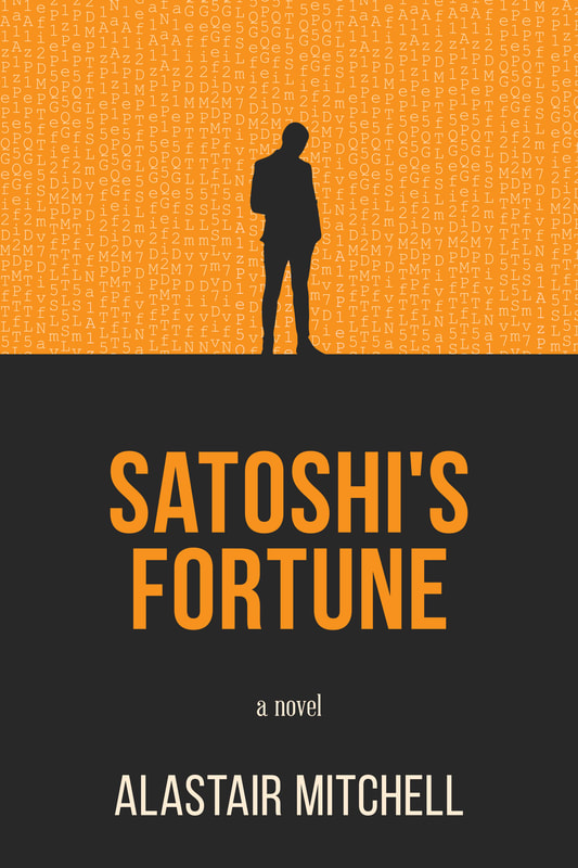 Satoshi's Fortune, by Alastair Mitchell